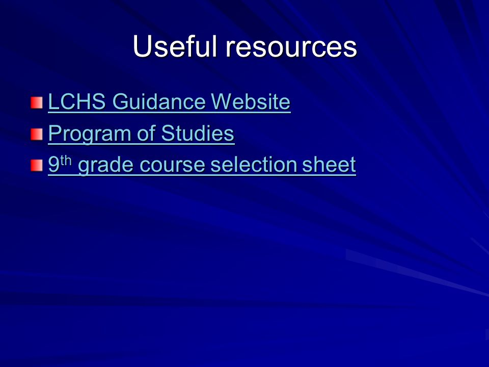 Useful resources LCHS Guidance Website Program of Studies