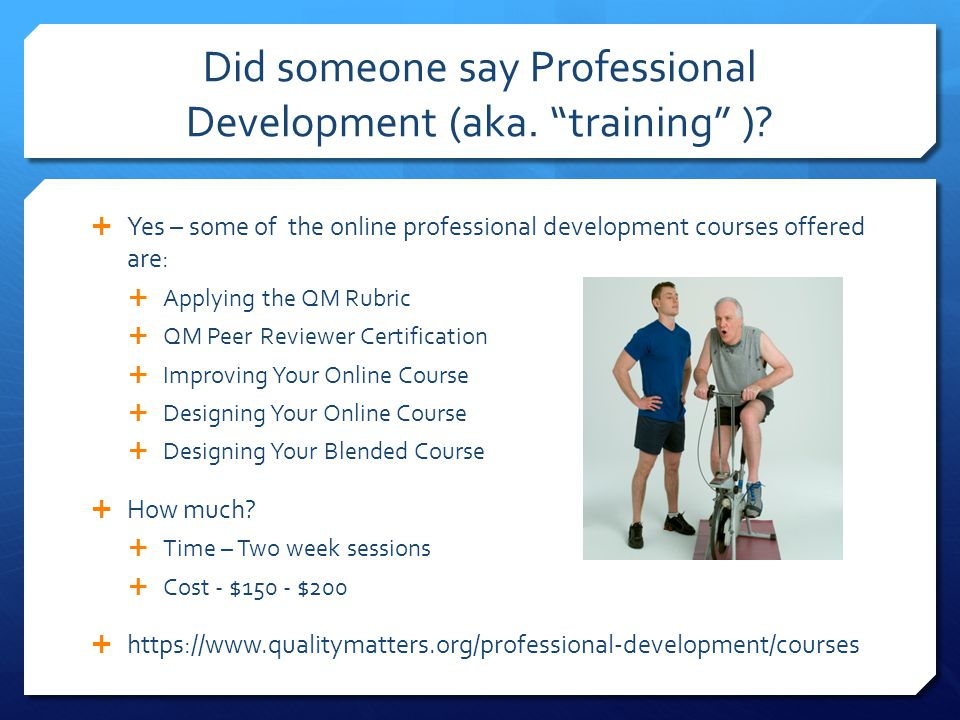 Did someone say Professional Development (aka. training )
