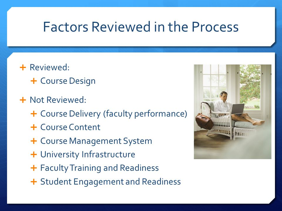 Factors Reviewed in the Process