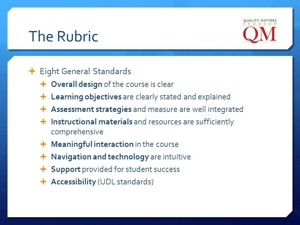 The Rubric Eight General Standards