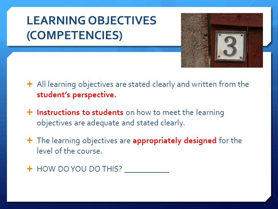 LEARNING OBJECTIVES (COMPETENCIES)