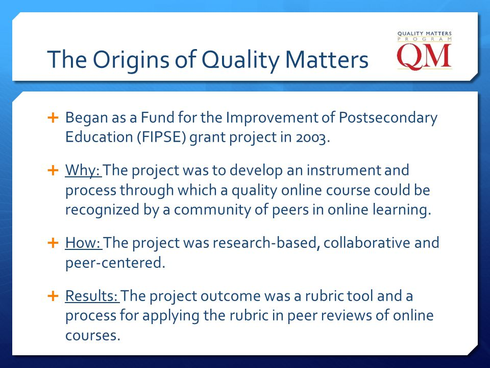 The Origins of Quality Matters