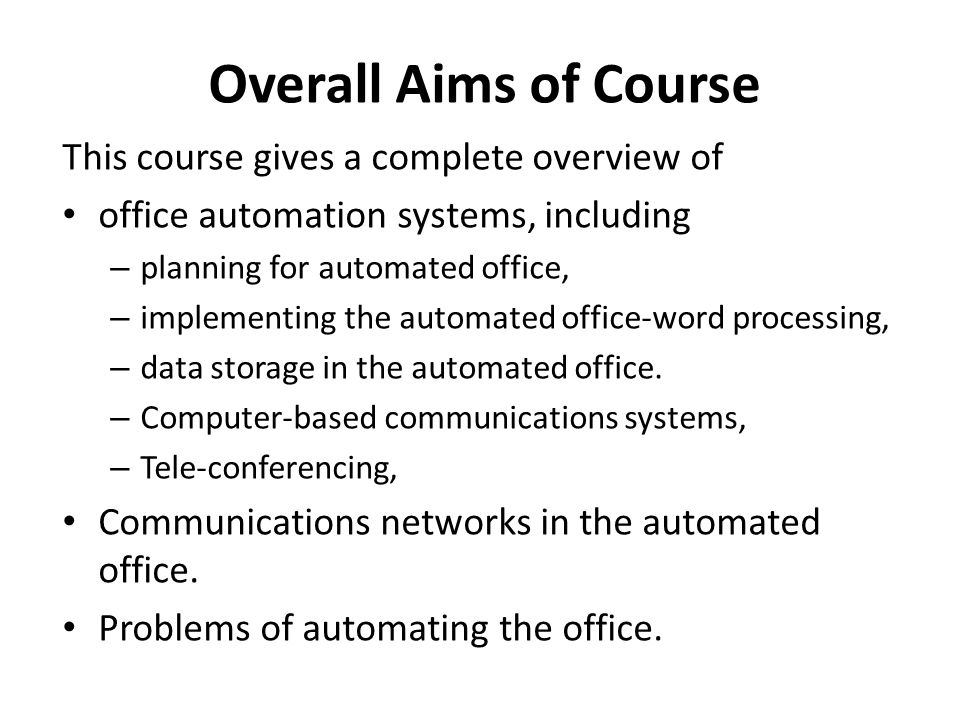 Overall Aims of Course This course gives a complete overview of