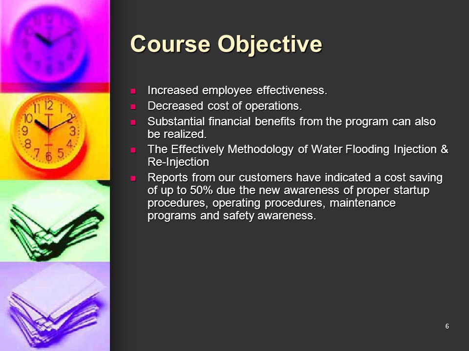 Course Objective Increased employee effectiveness.