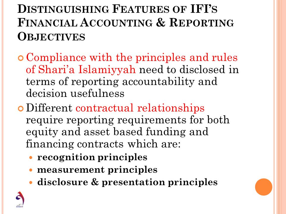Distinguishing Features of IFI's Financial Accounting & Reporting Objectives