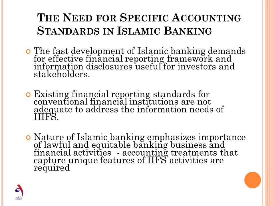 The Need for Specific Accounting Standards in Islamic Banking
