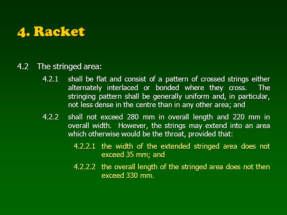 4. Racket 4.2 The stringed area: