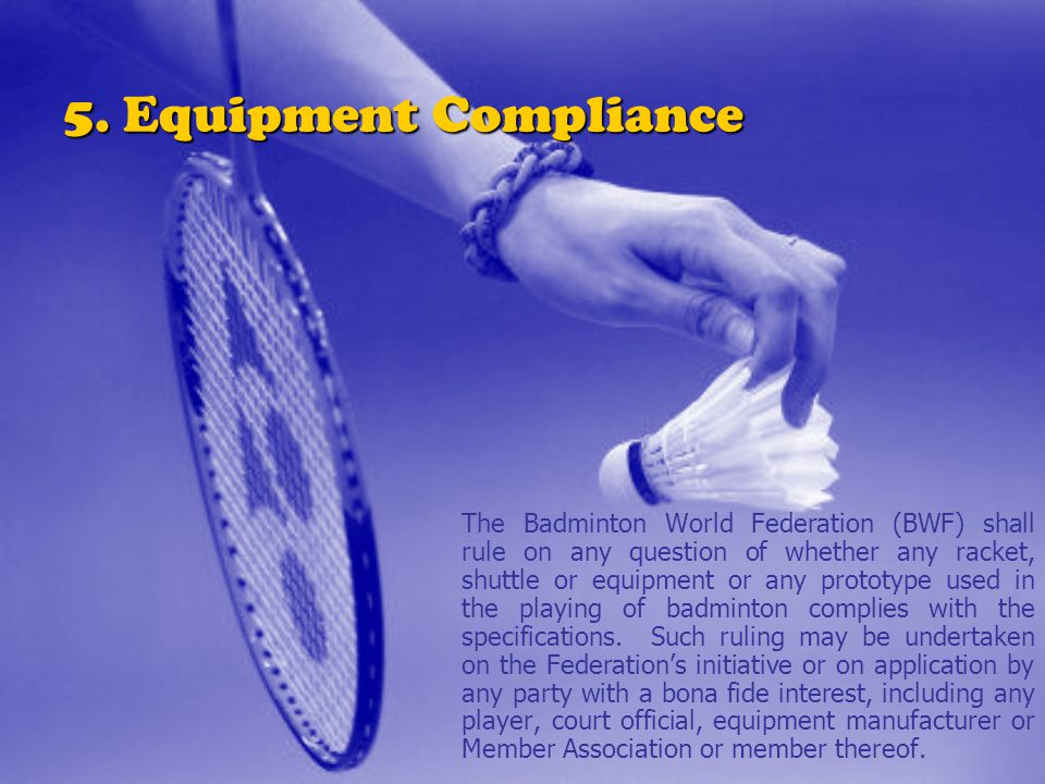 5. Equipment Compliance