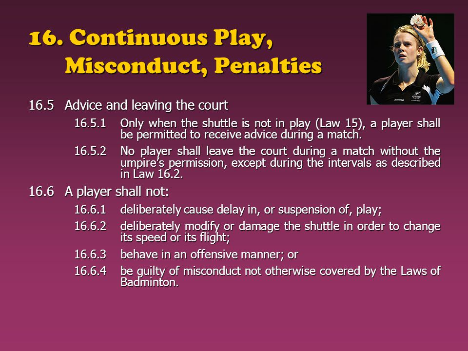 16. Continuous Play, Misconduct, Penalties