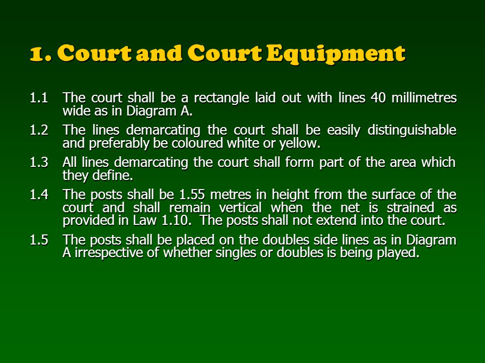 1. Court and Court Equipment