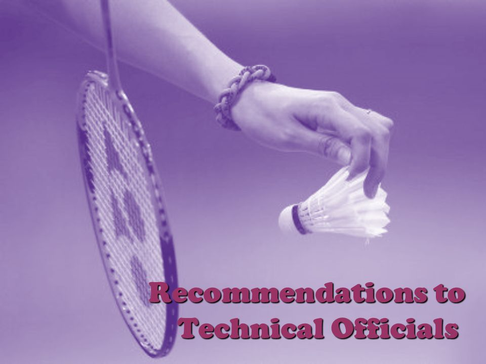 Recommendations to Technical Officials
