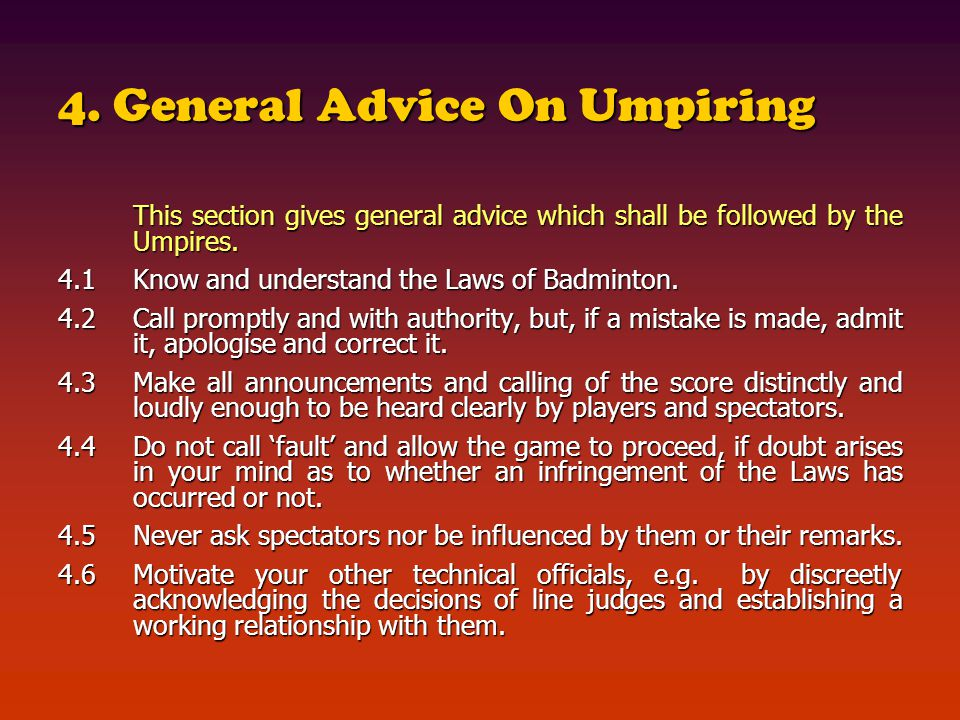4. General Advice On Umpiring