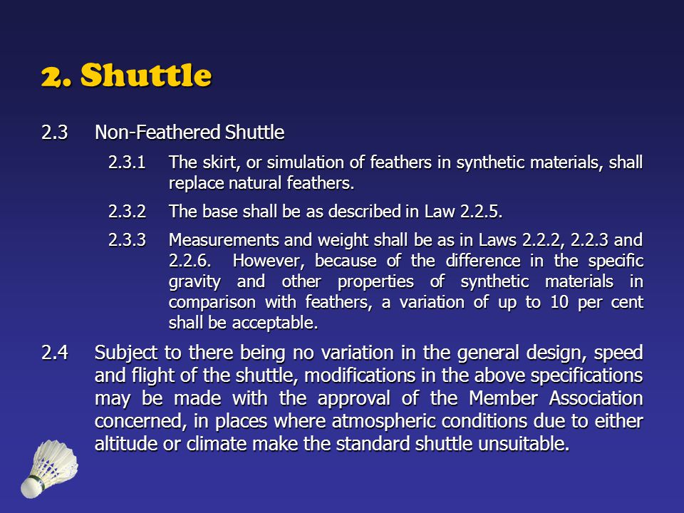 2. Shuttle 2.3 Non-Feathered Shuttle
