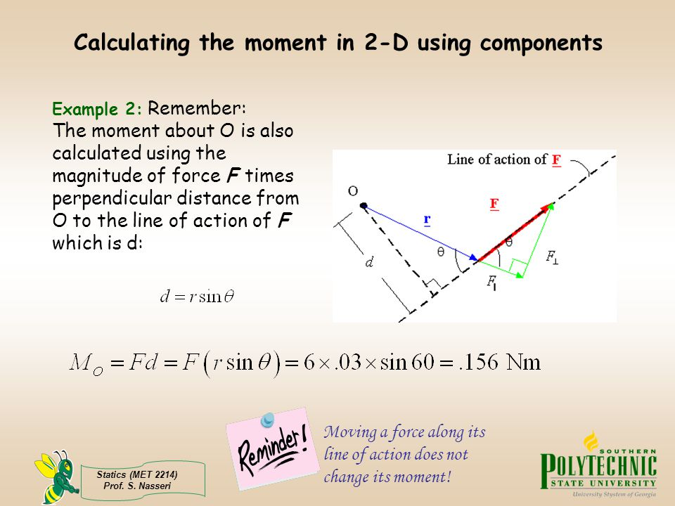 Forces and Moments MET 2214 Ok  Lets get started  - ppt