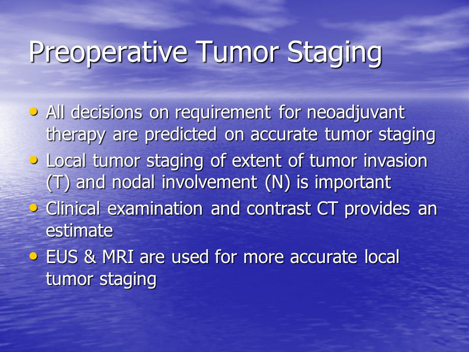 Preoperative Tumor Staging