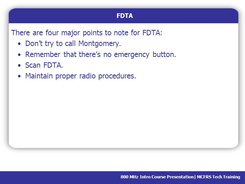 There are four major points to note for FDTA: