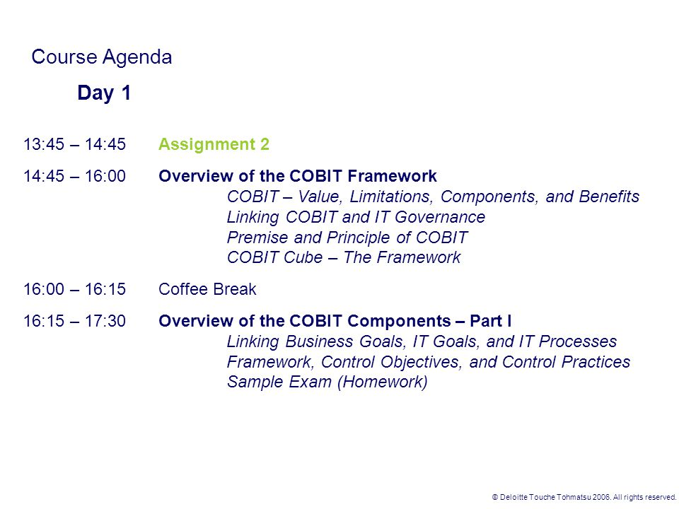 Course Agenda Day 1 13:45 – 14:45 Assignment 2