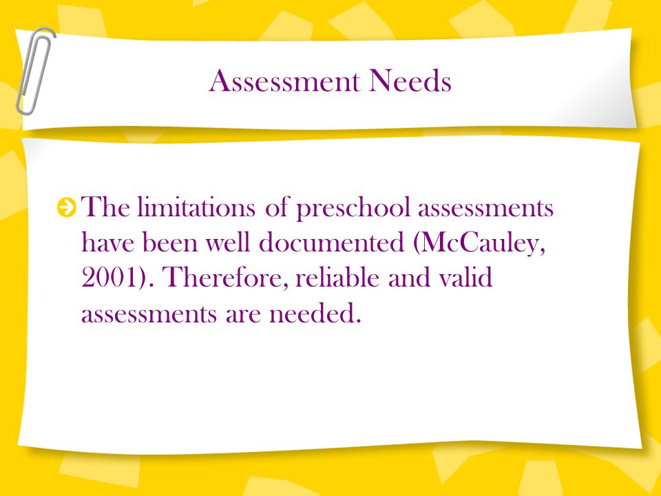Assessment Needs