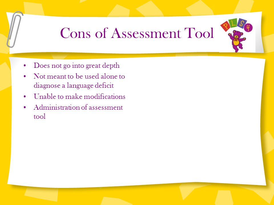 Cons of Assessment Tool