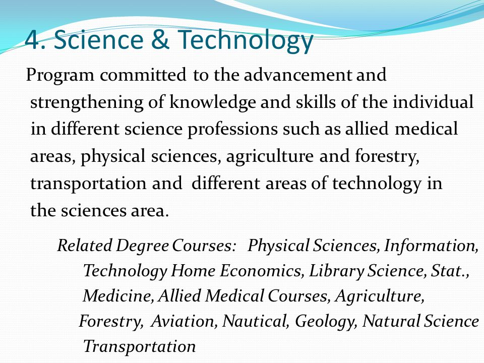 4. Science & Technology Program committed to the advancement and