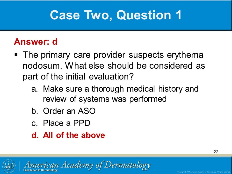 Case Two, Question 1 Answer: d