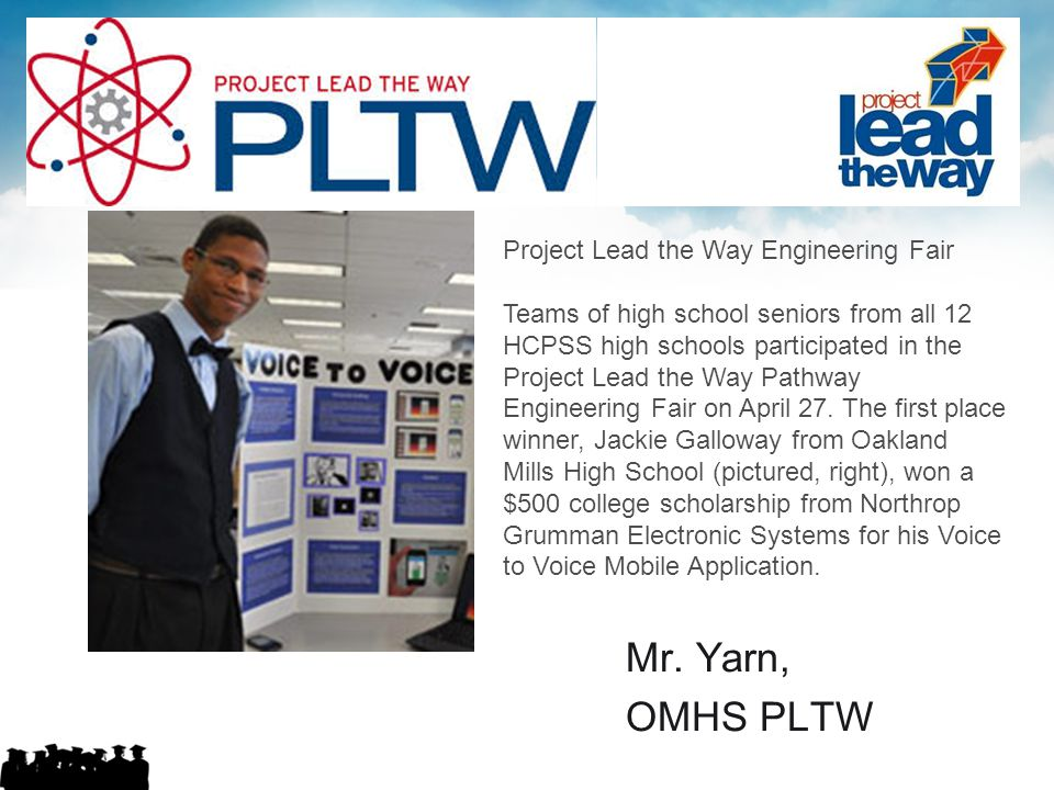 Mr. Yarn, OMHS PLTW Project Lead the Way Engineering Fair