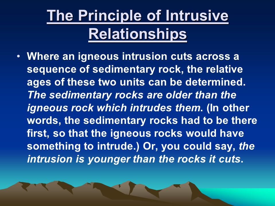 The Principle of Intrusive Relationships