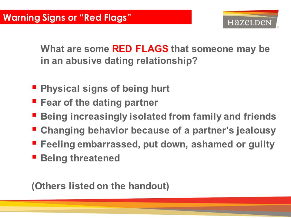 Physical signs of being hurt Fear of the dating partner