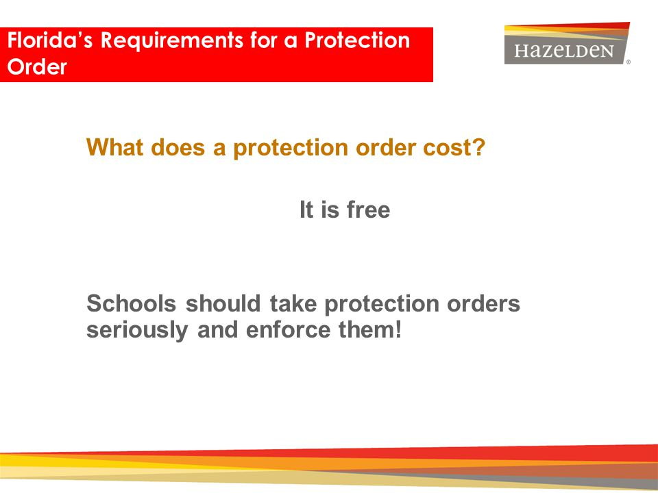 What does a protection order cost It is free
