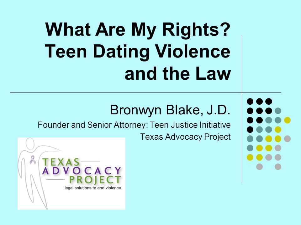 What Are My Rights Teen Dating Violence and the Law