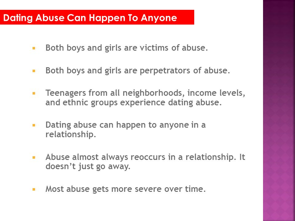 Dating Abuse Can Happen To Anyone