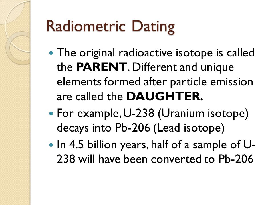 identify the elements used in radiometric dating