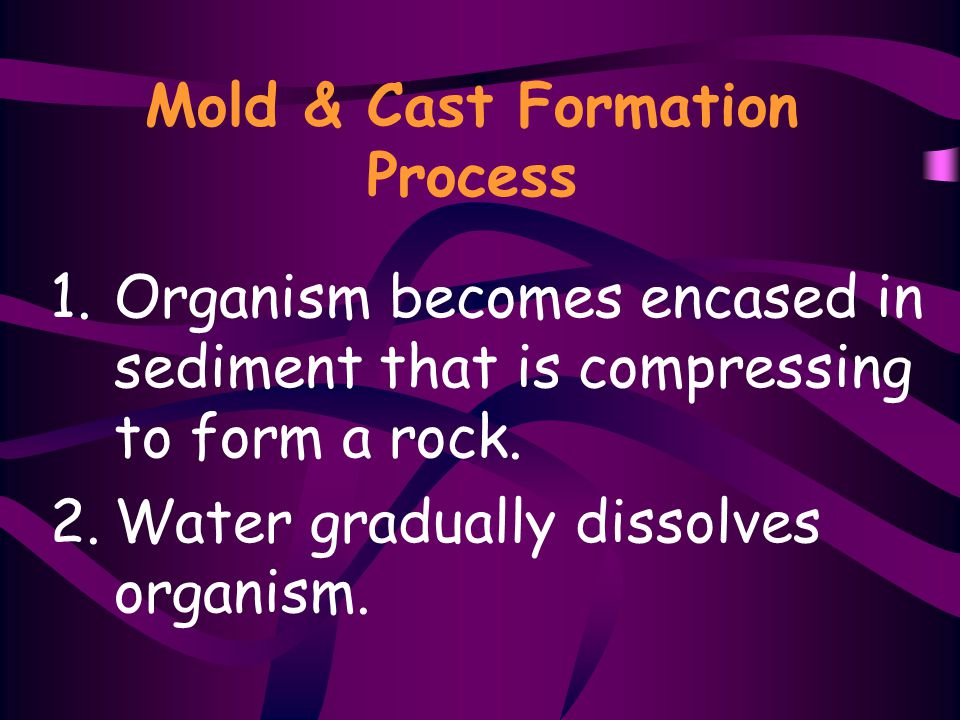 Mold & Cast Formation Process