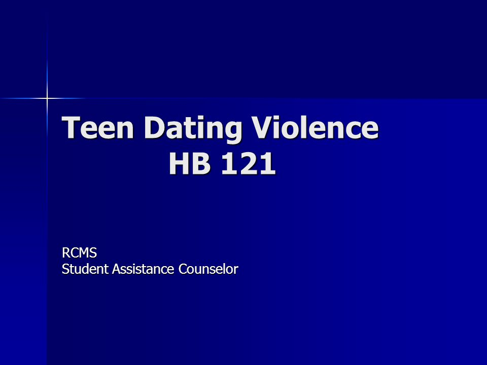 Teen Dating Violence HB 121