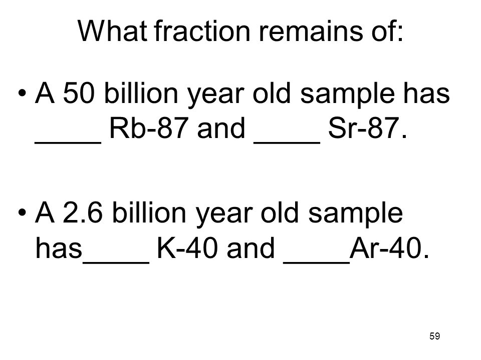 What fraction remains of:
