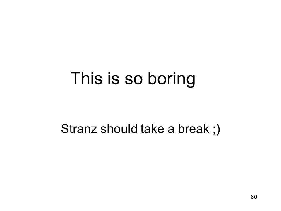 Stranz should take a break ;)