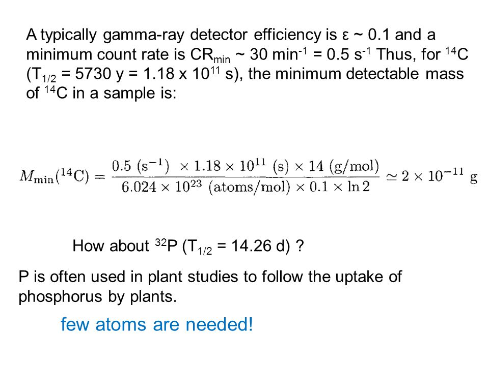 A typically gamma-ray detector efficiency is ε ~ 0