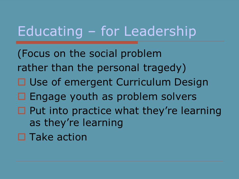 Educating – for Leadership