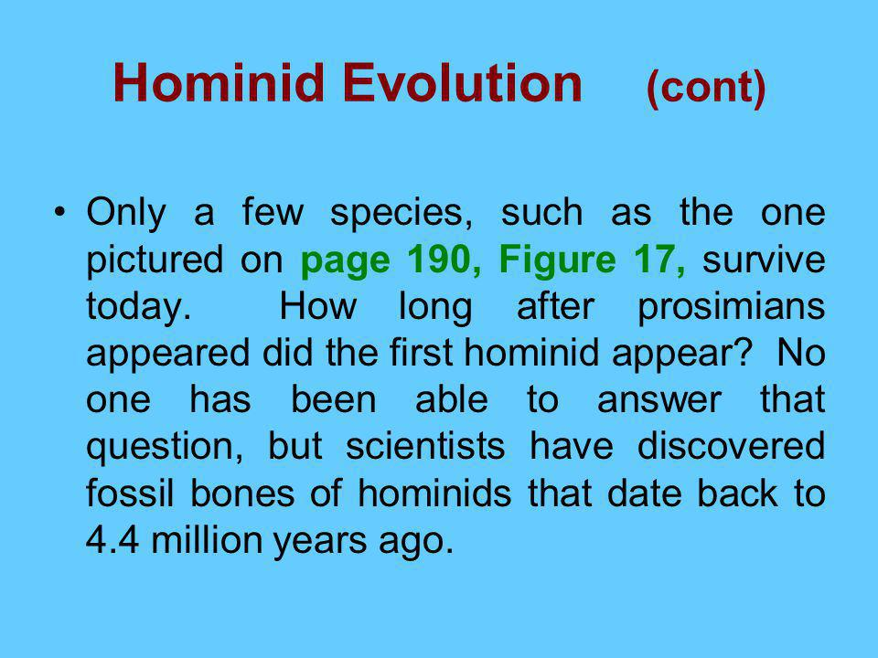 Hominid Evolution (cont)