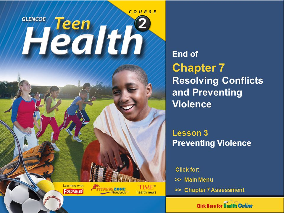 Chapter 7 Resolving Conflicts and Preventing Violence End of Lesson 3
