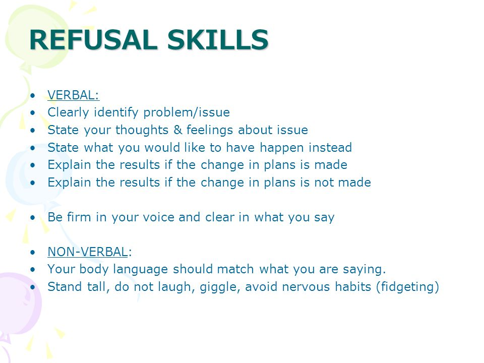 REFUSAL SKILLS VERBAL: Clearly identify problem/issue