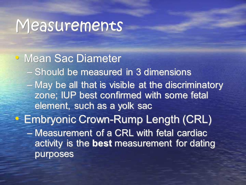Measurements Mean Sac Diameter Embryonic Crown-Rump Length (CRL)