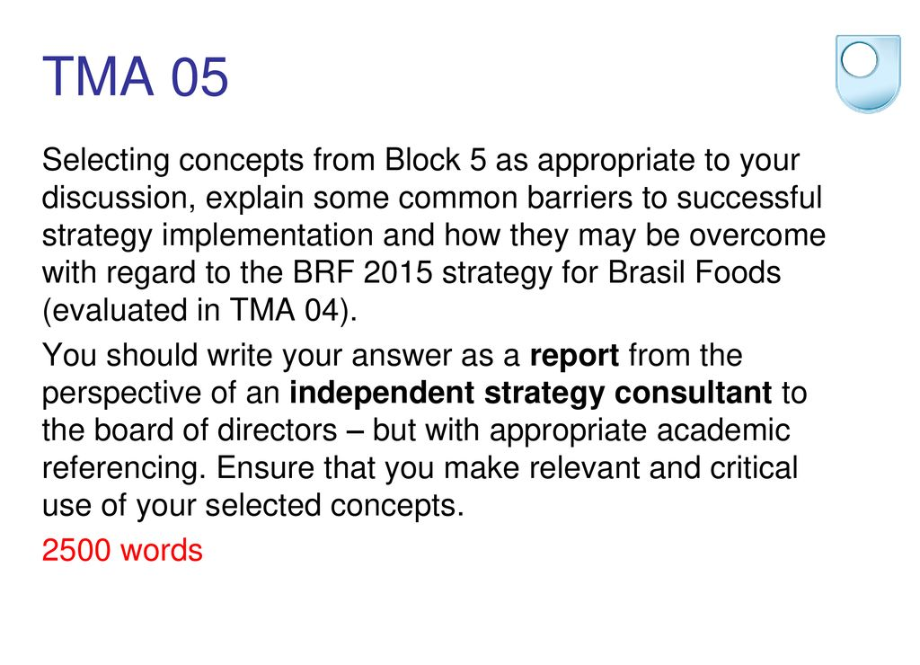 B301 TMA05 Implementing the BRF2015 strategy: report to the