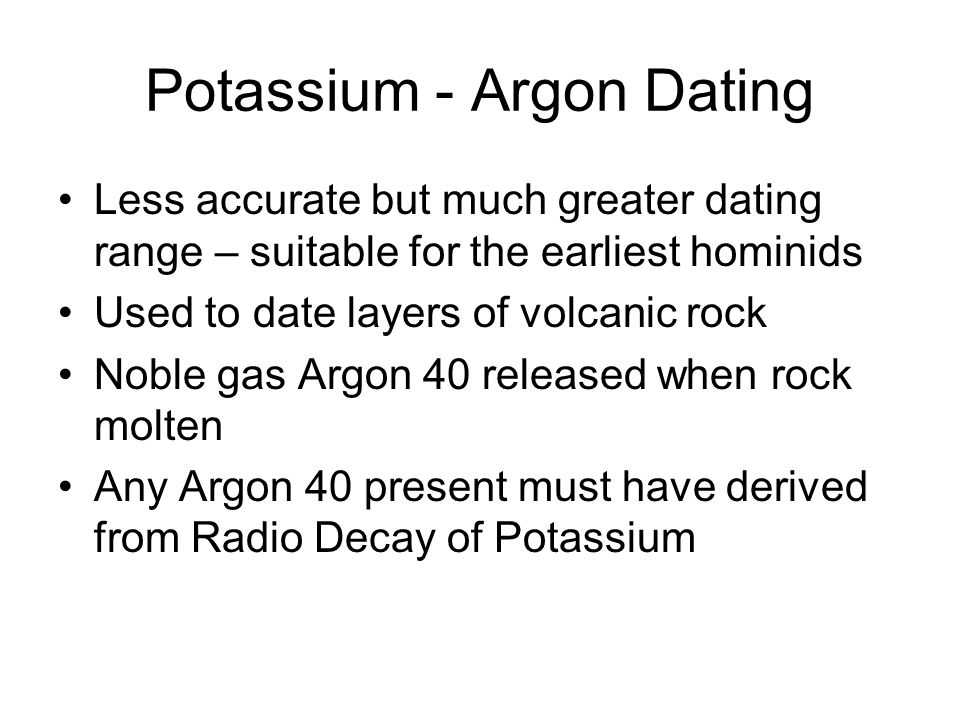 Potassium - Argon Dating