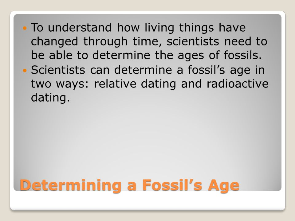 how does radioactive dating help determine the age of fossils