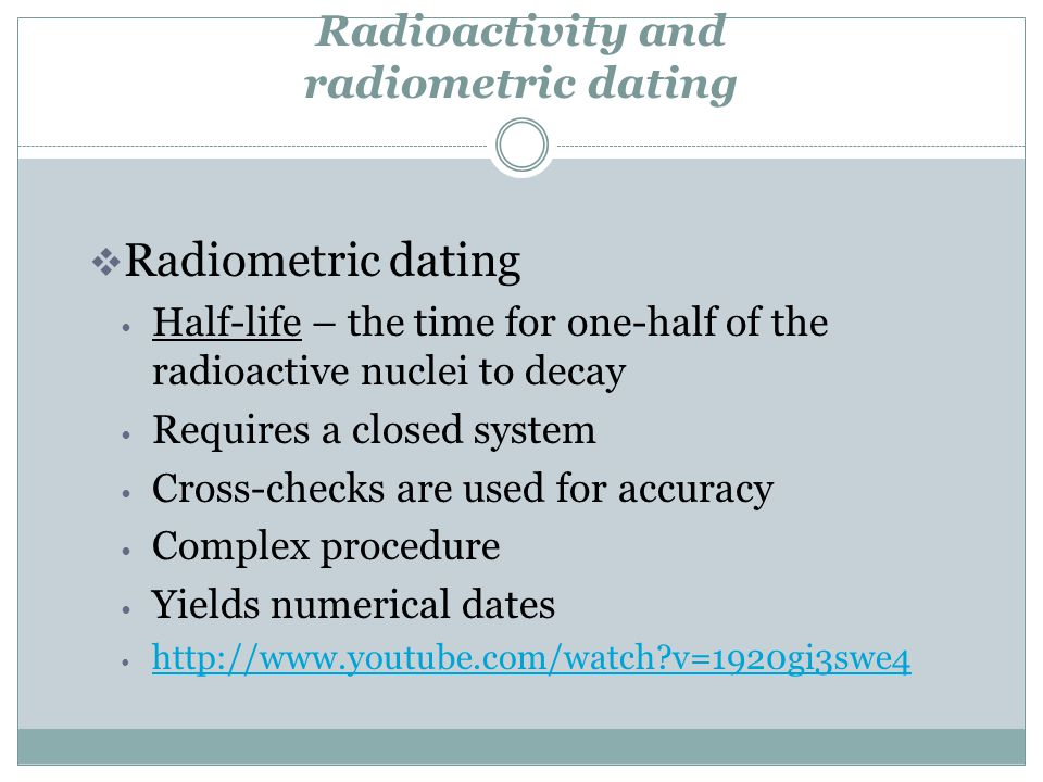 Radioactivity and radiometric dating