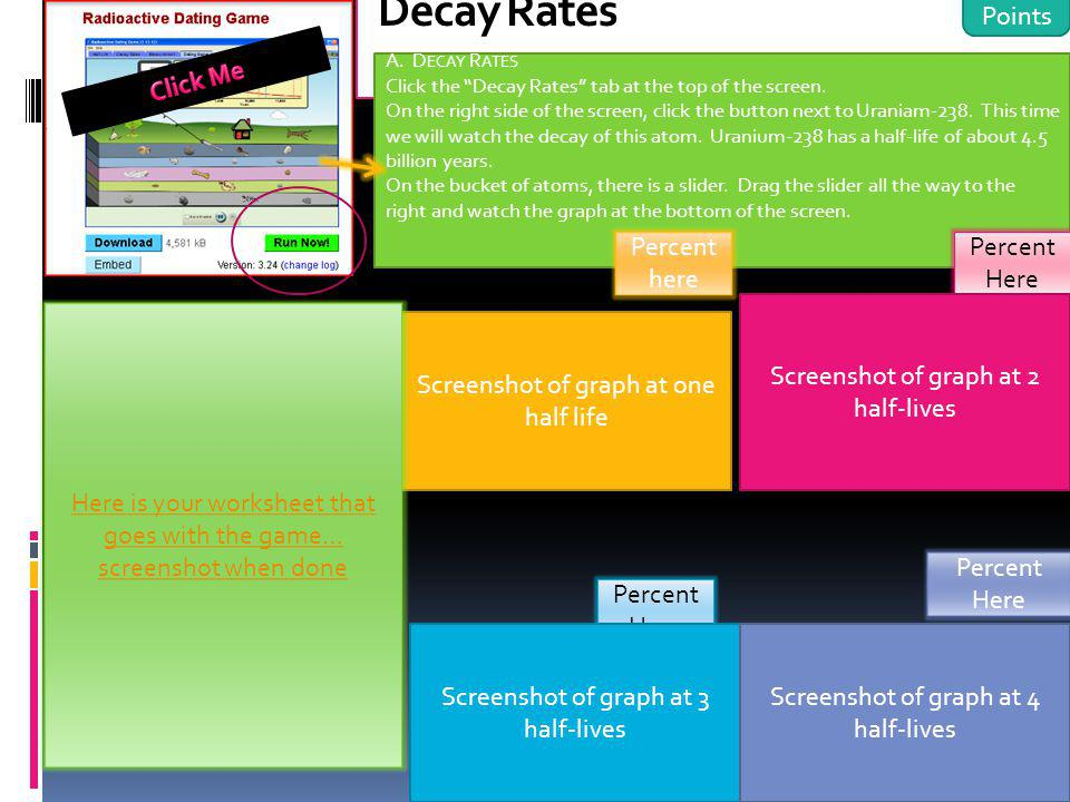 Decay Rates 8 Points Click Me Percent here Percent Here