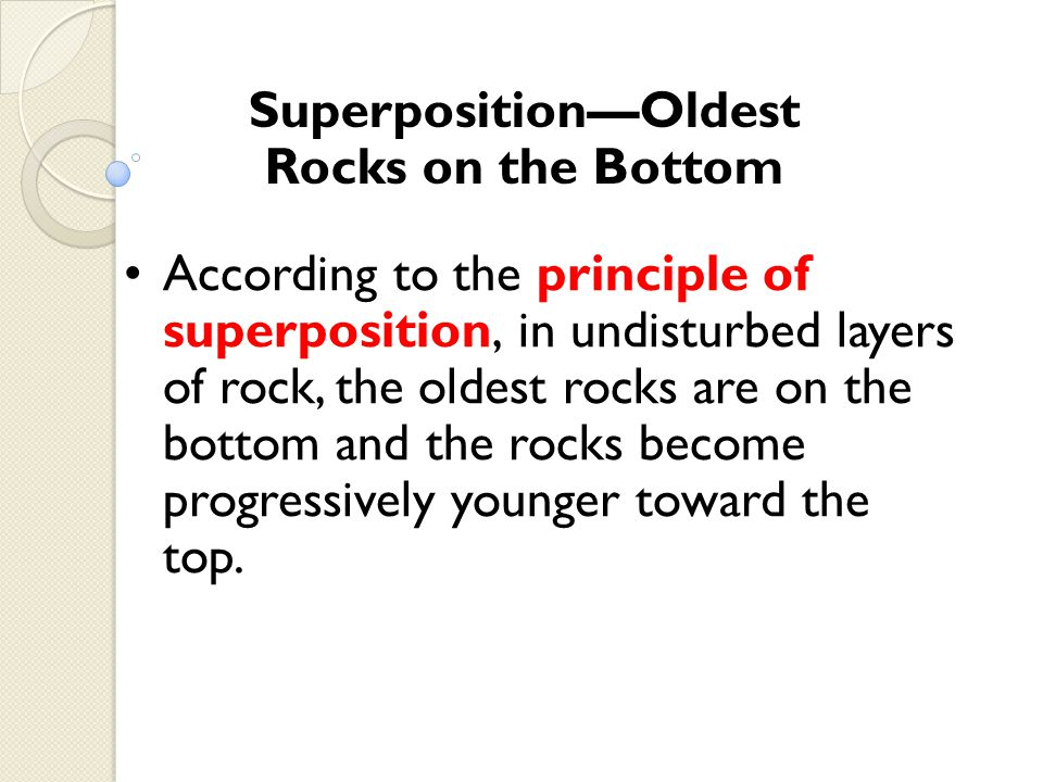 Superposition—Oldest Rocks on the Bottom