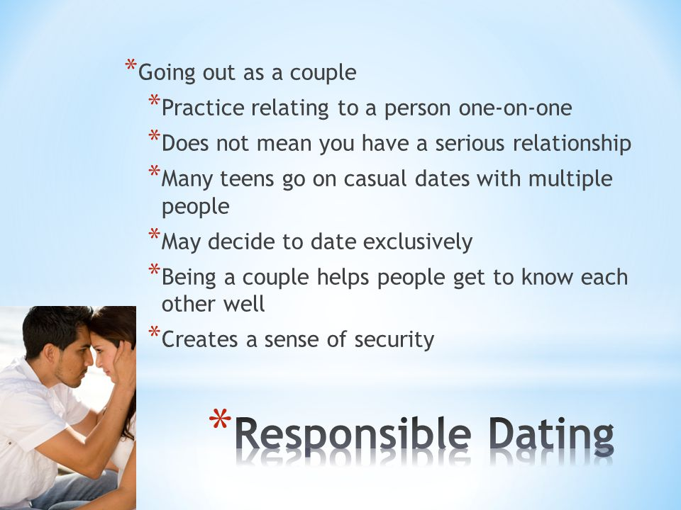 Responsible Dating Going out as a couple