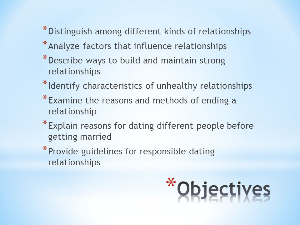 Objectives Distinguish among different kinds of relationships